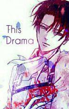 This Drama - EreRi/RiRen by -akai_ito-