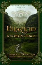 Dìlseachd - A Forgotten Crown by CelticWarriorQueen17
