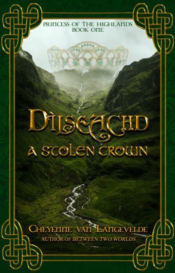 Dìlseachd - A Forgotten Crown