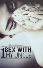Sex with my uncle 1 | G-dragon & CL | by BiebsToAnyone
