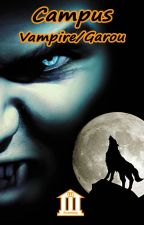 Campus Vampire Loup Garou by WPAcademy