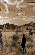 La Seconda Iliade by Lice_and_catz