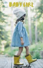 Baby Girl // luke hemmings by cryingoverluke