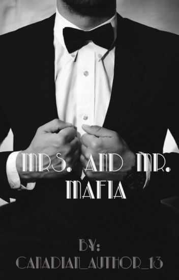 Mrs. And Mr. Mafia