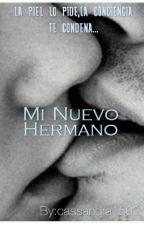 Mi Nuevo Hermano by cassandra1502