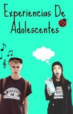 Experiencias de Adolescentes by unaextrella