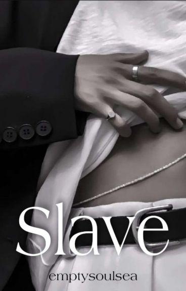 Slave | Tardy