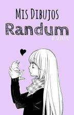 Mis Dibujos Randum :3 by Sackboy742