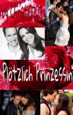 Plötzlich Prinzessin by Christl0707