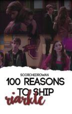 100 reasons to ship Riarkle by fvksidemen