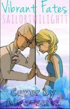 Vibrant Fates  by sailortwilightt