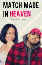 Match Made in Heaven: WM Sequel by doingitforbreezy