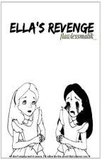 Ella's revenge. by flawlessmalik_