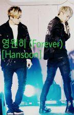 영원히 (Forever) [Hansoon/Soonsol] by Joy_infires