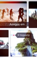 Amigos  Em ... Hogwarts  by letcrisa