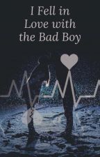 I Fell in Love with the Bad Boy by RedMurder