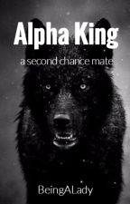 Alpha King  by BeingALady