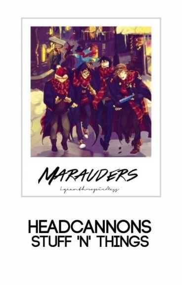 Marauders Headcanons Stuff 'n' Things-The Second.