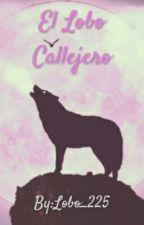 El Lobo Callejero by Lobo_225