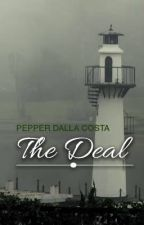 THE DEAL by PepperDallaCosta