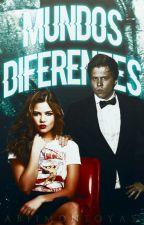 Mundos diferentes » rdg by AbiiMontoya5
