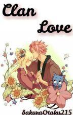 Clan Love (Nalu) #Wattys2016 by SakuraOtaku215
