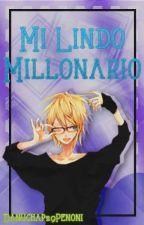 Mi Lindo Millonario |Rin X Len| by Danuchap29Penoni
