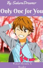 Only One for You (Watari Ryouta X Reader) by SakuraDreamer