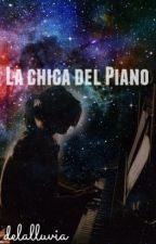 La chica del piano by ARussianWidow