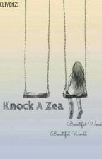 Knock A Zea by Cliven-zia