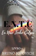 Eu Não Tenho Culpa II by BrunoJovovich