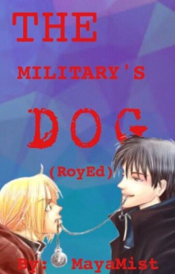 The Military's Dog (RoyEd)