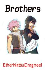 Brothers by EtherNatsuDragneel