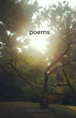 poems by mishakelly
