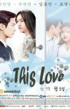 This Love by amandakayl
