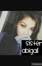 Sister Abigail - Roman Reigns Love Story by harleyreigns