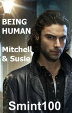 Being Human - Mitchell and Susie by Smint100