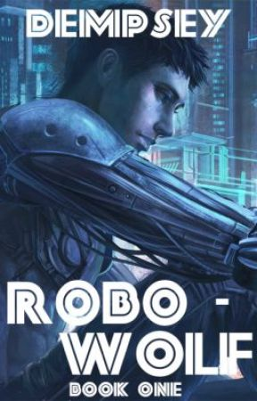 Inhuman - Robo-Wolf |Book 1| On Hold by Dempsey