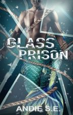 Glass Prison by andielexxis
