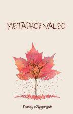 Metaphorvaleo  by _Fzwney