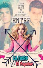 Entre La Nerd Y El Popular by CLMA124