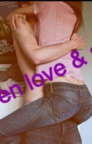 Teen Love & Sex