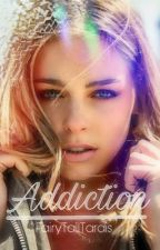 Addiction by FairyTailTardis
