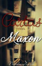 Cartas para Maxon #TheWattys2016 by rainhaNatt