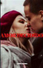 Amor Decidido. by guisberli