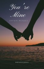 Your Mine - Shawn Mendes by jessmess445