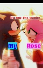 Sonamy BOOM: My Rose by Amy_The_Warrior