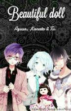 Beautiful doll - Azusa, Kanato & Tu by Skintale