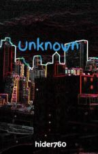Unknown by hider760