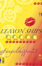 LEMON SHIPS. by Fangirlshipper23